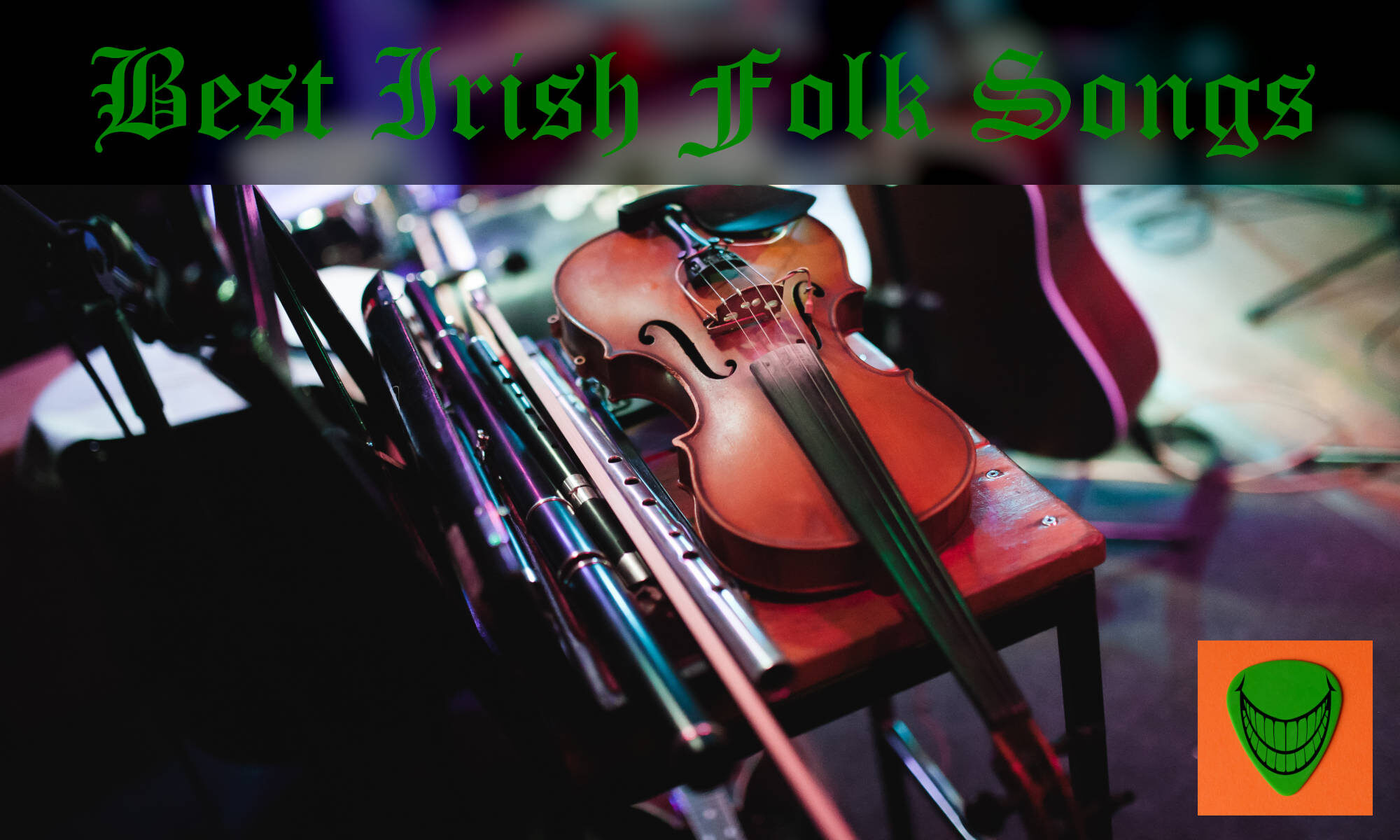 PicknGrin.com - Best Irish Folk Songs (Featured Image)